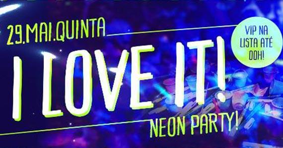 I Love It!Neon Party! com Line Up de Junior Passini e Convidados no Beco 203 Eventos BaresSP 570x300 imagem