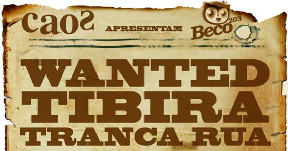 Beco 203 e Bar Caos promovem festa Tibira Tranca a Rua nesta quarta-feira Eventos BaresSP 570x300 imagem