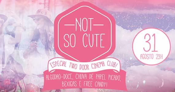 Beco 203 tem festa Not So Cute com especial 2 Doors Cinema Club Eventos BaresSP 570x300 imagem