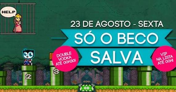Festa Só o Beco Salva agita sexta-feira no Beco 203, na Augusta Eventos BaresSP 570x300 imagem