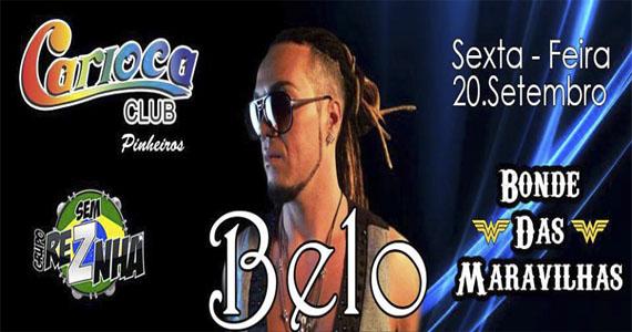 Cantor Belo e o Bonde das Maravilhas são as estrelas da noite de sexta no Carioca Club Eventos BaresSP 570x300 imagem