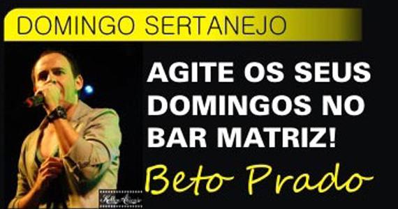 Beto Prado se apresenta com muito sertanejo no Bar Matriz Eventos BaresSP 570x300 imagem