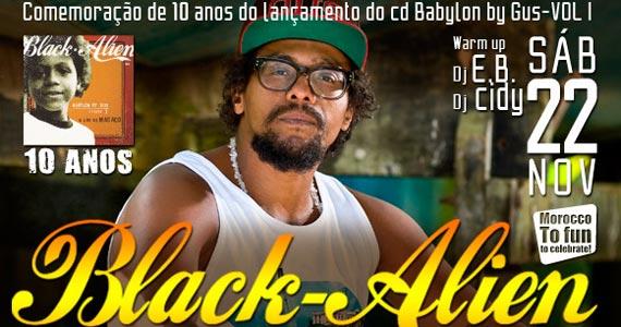 Comemoração de 10 anos do lançamento do CD Babylon by Gus do Black Alien no Morocco em Maresias Eventos BaresSP 570x300 imagem