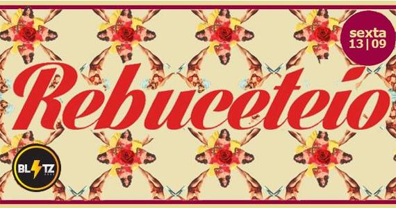 Blitz Haus tem festa Rebuceteio estreando neste sexta-feira Eventos BaresSP 570x300 imagem