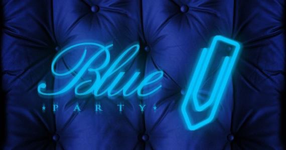 Anexo realiza Blue Party 2 nesta sexta no Blá Bar Eventos BaresSP 570x300 imagem