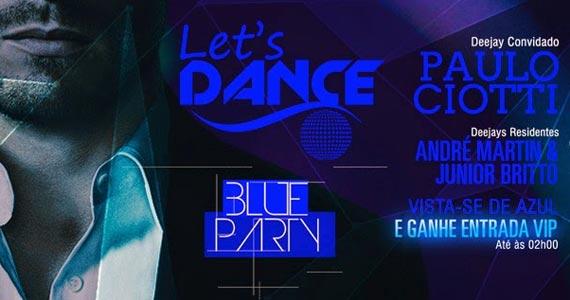 Let's Dance Blue Party com Paulo Ciotti e Convidados na Cantho Eventos BaresSP 570x300 imagem