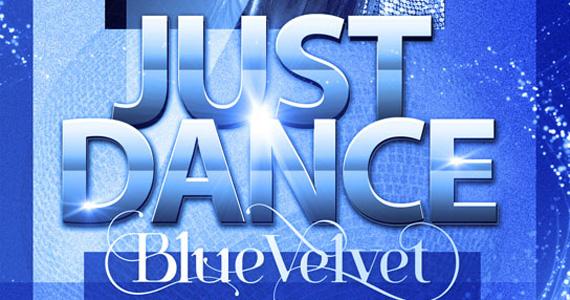 Blue Velvet embala a noite de sexta-feira com a festa Just Dance Eventos BaresSP 570x300 imagem