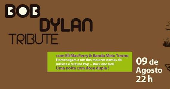 Bob Dylan Tribute com Eli Macferry e Banda Meio Termo no bar O Garimpo Eventos BaresSP 570x300 imagem