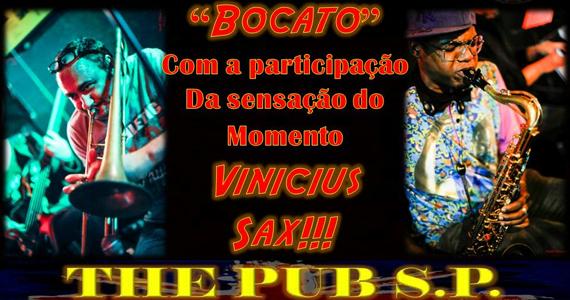 Bocato ao vivo no The Pub SP com participação especial de Vinicius Sax Eventos BaresSP 570x300 imagem