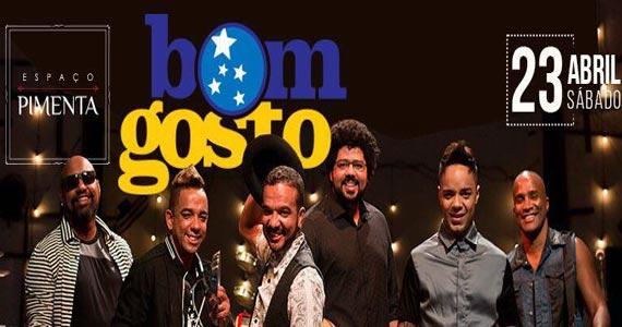 Bom Gosto faz show no Espaço Pimenta com o melhor do samba Eventos BaresSP 570x300 imagem