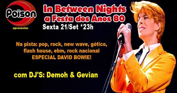 Noite In Between Nights, a Festa dos Anos 80 na sexta do Poïson Bar e Balada Eventos BaresSP 570x300 imagem