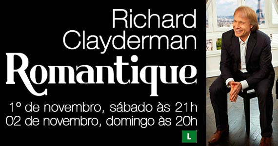 Show de Richard Clayderman com a turn� Romantique em novembro no Teatro Bradesco