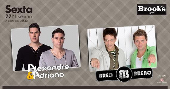 Duplas Alexandre & Adriano e Bred & Breno se apresentam nesta sexta-feira na Brook's SP  Eventos BaresSP 570x300 imagem