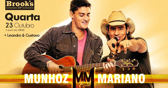 Brook s SP recebe show da dupla sertaneja Munhoz e Mariano nesta quarta-feira Eventos BaresSP 570x300 imagem