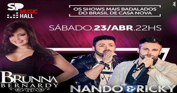 SP Music Hall tem show de Brunna Bernardy e Nando e Rick no sábado com o melhor do sertanejo Eventos BaresSP 570x300 imagem
