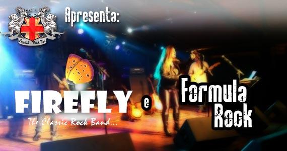 Bandas Firefly e Fórmula Rock agitam a noite de sábado no Gillans Inn Eventos BaresSP 570x300 imagem