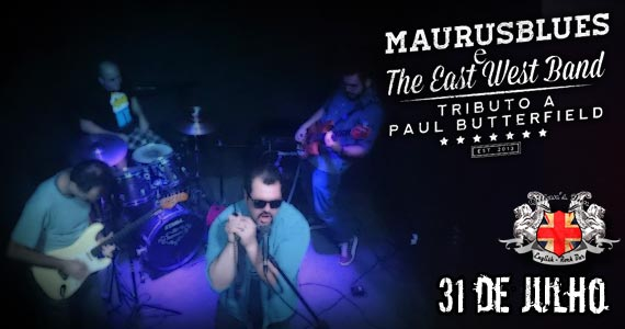 MaurusBlues e The East West Band fazem Tributo a Paul Butterfield no Gillans Inn Eventos BaresSP 570x300 imagem