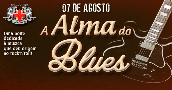 Projeto A Alma do Blues recebe bandas convidadas com o melhor do Blues no Gillans Inn Eventos BaresSP 570x300 imagem