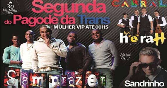 Cabral recebe o Pagode da Trans com Samprazer e convidados nesta segunda Eventos BaresSP 570x300 imagem