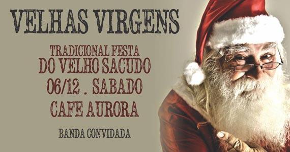 Banda Velhas Virgens se apresenta na festa do Velho Sacudo no Café Aurora este sábado Eventos BaresSP 570x300 imagem
