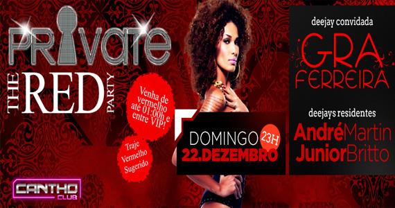 The Red Party com DJs convidados animam o projeto Private deste domingo no Cantho Eventos BaresSP 570x300 imagem