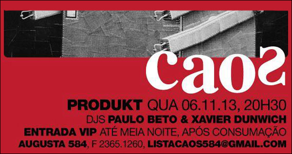 Bar Caos apresenta na quarta a Festa Produkt com DJs convidados Eventos BaresSP 570x300 imagem