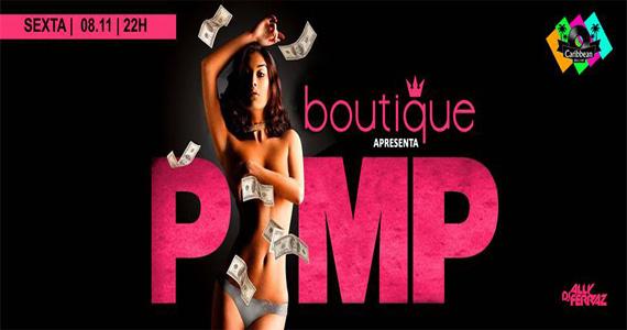 Festa Boutique apresenta Noite Pimp com DJ Hadji comandando a pista do Caribbean Disco Club Eventos BaresSP 570x300 imagem