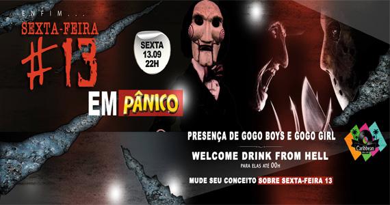 Caribbeand Disco Club recebe festa Sexta-feira #13 em Pânico para agitar a noite Eventos BaresSP 570x300 imagem