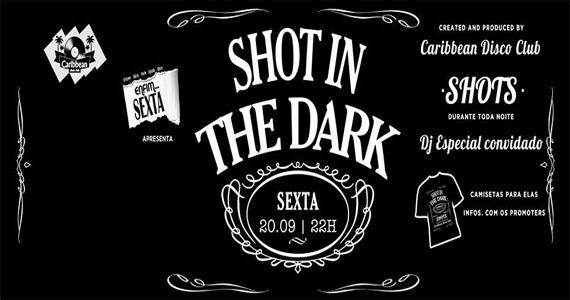 Festa Shot In The Dark agita a noite de sexta-feira do Caribbean Disco Club Eventos BaresSP 570x300 imagem