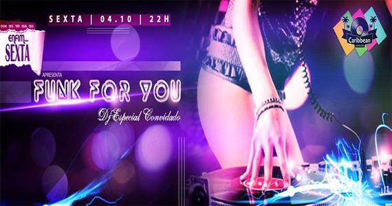 Festa Funk For You agita a noite de sexta-feira do Caribbean Disco Club Eventos BaresSP 570x300 imagem