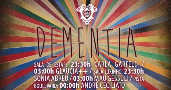 Casa 92, em Pinheiros, tem Noite Dementia agitando o sábado  Eventos BaresSP 570x300 imagem