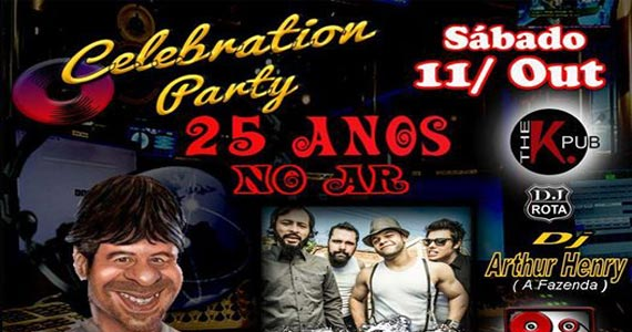 Celebration Party 25 anos com Beto Keller no ar com Backfield Rock e Arthur Henri no The k. Pub Eventos BaresSP 570x300 imagem