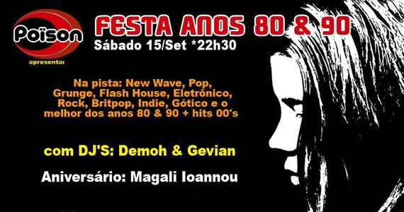 Festa Anos 80 e 90 anima o sábado do Poïson Bar e Balada Eventos BaresSP 570x300 imagem