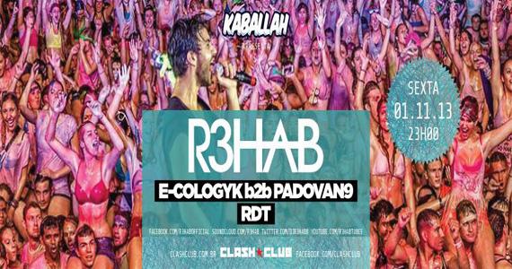 Clash recebe a festa Kaballa com R3hab agitando a noite de sexta-feira Eventos BaresSP 570x300 imagem