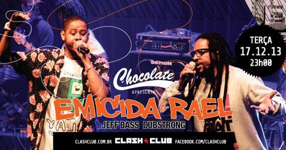 Festa Chocolate recebe Emicida e Rael para animar a terça-feira da Clash Club Eventos BaresSP 570x300 imagem