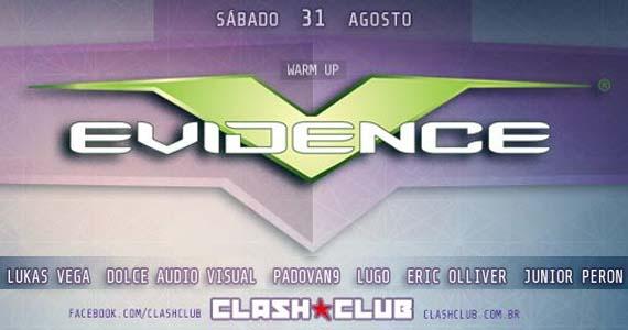 Sábado a Clash Club recebe a festa Warm Up Evidence com DJs convidados Eventos BaresSP 570x300 imagem