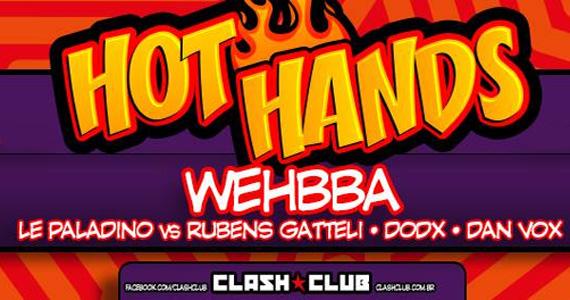 Festa Hot Hands embala a noite de quinta-feira na Clash Club com Welcome Tequila Eventos BaresSP 570x300 imagem
