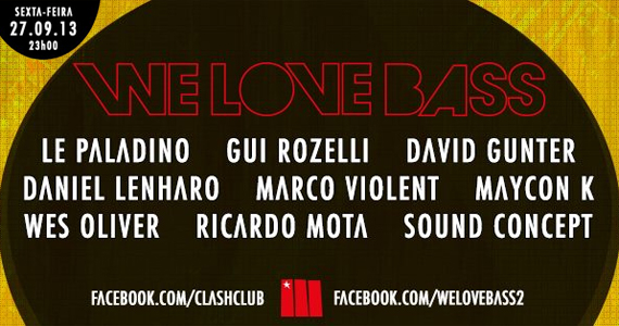 Festa We Love Bass recebe DJs convidados nesta sexta-feira na Clash Club Eventos BaresSP 570x300 imagem