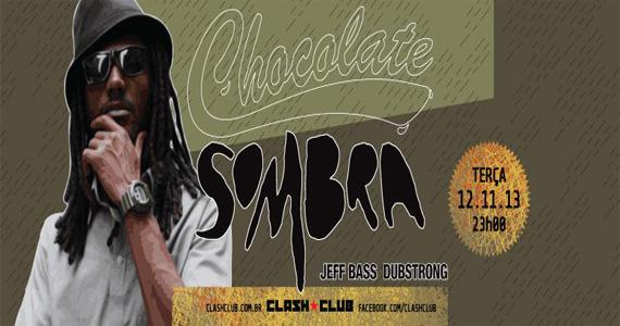 Clash Club recebe mais uma edição da festa Chocolate com participação de Sombra agitando a terça-feira Eventos BaresSP 570x300 imagem
