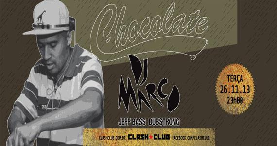 Clash Club recebe a tradicional festa Chocolate com DJ Marco agitando a pista Eventos BaresSP 570x300 imagem