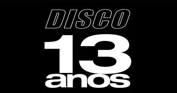 Club Disco Comemora 13 anos com presença de DJ internacional Phonique animando a festa Eventos BaresSP 570x300 imagem