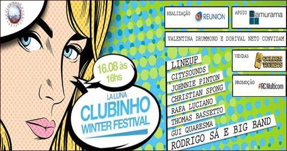 Clubinho Winter Festival acontece em agosto no La Luna Club Eventos BaresSP 570x300 imagem