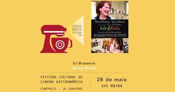 Cook for the Future - Filme Julie & Julia- Ici Brasserie Eventos BaresSP 570x300 imagem