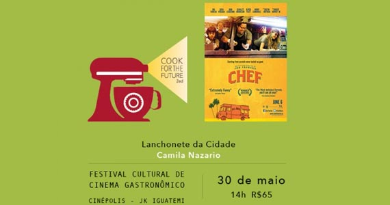 Cook for the Future - Filme Chef - Lanchonete da Cidade Eventos BaresSP 570x300 imagem