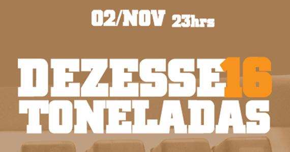 Tapas Club faz festa Dezesseis Toneladas com funk, soul e rap Eventos BaresSP 570x300 imagem