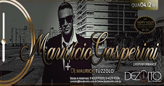Mauricio Gasperini se apresenta nesta quarta-feira e agita a noite do Dezoito Bar Eventos BaresSP 570x300 imagem