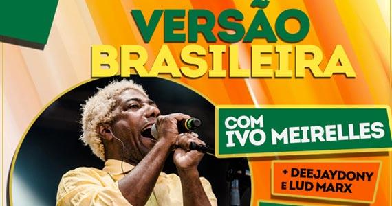 Versão Brasileira com Ivo Meirelles e Convidados no Dezoito Bar Eventos BaresSP 570x300 imagem