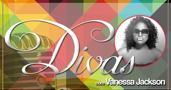 Divas com Vanessa Jackson e Convidados no Dezoito Bar Movement Eventos BaresSP 570x300 imagem