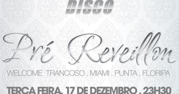 Festa Pré-Reveillon com DJ Edu Poppo comandando as pick-ups nesta terça-feira na Club Disco Eventos BaresSP 570x300 imagem