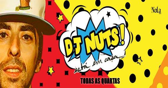 Nas quartas-feiras no Nola Bar acontece o projeto DJ Nuts Está em Casa! Eventos BaresSP 570x300 imagem